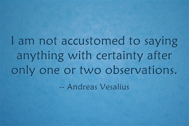 Andreas Vesalius Quotes