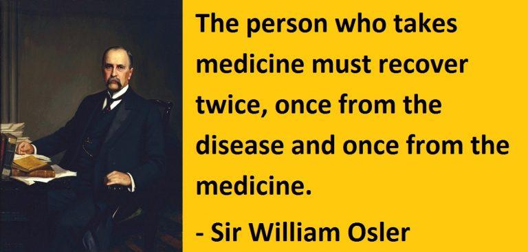 William Osler Quotes